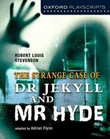 Oxford Playscripts: Jekyll and Hyde by Adrian Flynn 9780198310716   Brand New
