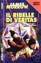 James Morrow RIBELLE DI VERITAS Argento 282 Nord 1997