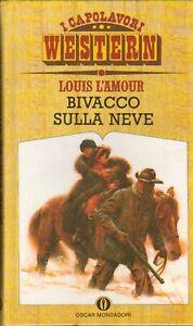 Bivacco sulla neve di Louis L'Amour - I Capolavori Western ed. Mondadori