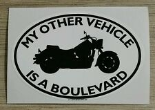 My Other Vehicle Is A Boulevard Sticker- for motorcycle suzuki boulivard