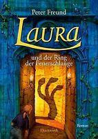Laura und der Ring der Feuerschlange: TEIL 5 von Freund,... | Buch | Zustand gut