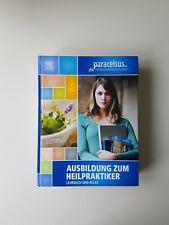 Ausbildung zum Heilpraktiker. Lehrbuch und Atlas (2019, Gebunden)