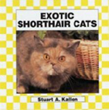 Exotic Shorthair (Checkerboard Animal Library: Cats) by Kallen, Stuart A