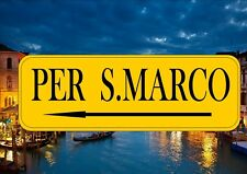 Venice Italy Street Sign Reproduction Street Sign Per S.Marco St Marks Square
