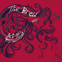 THE BREW - ART OF PERSUASION   CD NEU