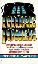 Phone Power: How to Make the Telephone Your Most P