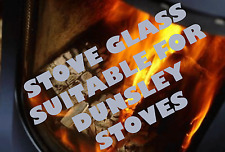 SCHOTT ROBAX STOVE GLASS SUITABLE FOR DUNSLEY STOVES HIGHLANDER, YORKSHIRE STOVE