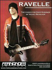 Velvet Revolver Dave Kushner Fernandes Ravelle guitar advertisement ad print