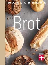 Warenkunde Brot von Lutz Geissler (2016, Gebundene Ausgabe)