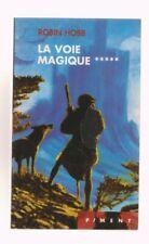 ROBIN HOBB - L ASSASSIN ROYAL 5 -  LA VOIE MAGIQUE