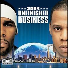 Unfinished Business [PA] by Jay-Z/R. Kelly (Robert Kelly) (CD, Oct-2004, Def Jam