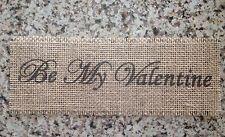 Primitive Natural Burlap Mason Wrap Banner Panel Be My Valentine Appliqué New