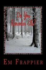 Do You Remember Ella? by Em Frappier (2014, Paperback)