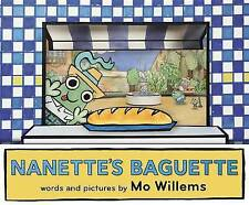 Nanette's Baguette by Mo Willems (Hardback, 2016)