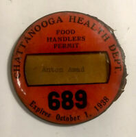 Vintage Chattanooga Health Dept. Food Handlers Badge #689 AS IS Condition 1938