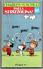 peanuts PALLA STRIZZOLINA ! bur 537 schulz Snoopy Charlie Brown I edizione 1983