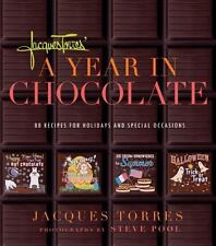 Jacques Torres' Year in Chocolate: 80 Recipes for Holidays and-ExLibrary