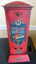 Antique Northwestern Ohio Blue Tip Penny Match Vending Machine Dispenser c1920s