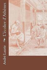 L'écolier D'Athènes by André Laurie (2016, Paperback)