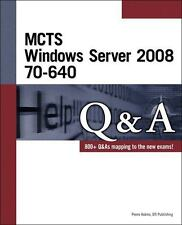 MCTS Windows Server 2008 70-640 Q&A by dti Publishing