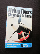 Flying Tigers Chennault in China Ballantines Illustrated History 1971