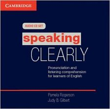 Speaking Clearly: Pronunciation and Listening Comprehension for Learners of Engl