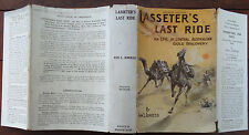 Lasseter`s Last Ride - Ion L. Idriess 1931 Hardback with Dust Jacket Scarce