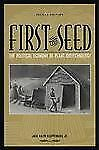 First the Seed: The Political Economy of Plant Biotechnology (Science and