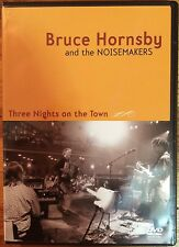 Bruce Hornsby and the Noisemakers: Three Nights on the Town (DVD, 2005)