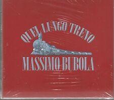 MASSIMO BUBOLA QUEL LUNGO TRENO CD DIGIPACK F.C. SIGILLATO!!
