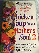 Chicken Soup for the Soul: Chicken Soup for the Mother's Soul 2 : Paperback Book