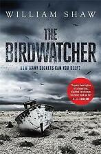 The Birdwatcher by William Shaw Hardback Crime Thriller Book Books A11 LL219
