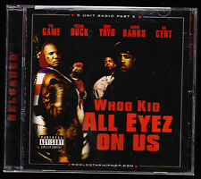 DJ WHOO KID (2006)- G UNIT RADIO PART 5 - ALL EYEZ ON US - CD ALBUM - NEW SEALED