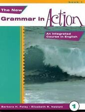 The New Grammar in Action 1-Text: An Integrated Course in English by Barbara H.