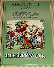 AUKTION 111 Hamburg 2013 - Auktionshaus Tietjen - Münzen Medaillen Papiergeld HC