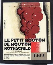 PAUILLAC ETIQUETTE LE PETIT DE MOUTON ROTHSCHILD 1999 DECOREE CARLU §01/04/16§