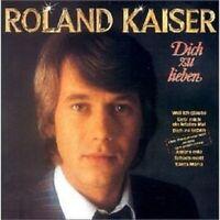 """ROLAND KAISER """"DICH ZU LIEBEN"""" CD NEU"""