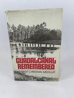 Guadalcanal Remembered Herbert Merillat 1982 1st ed HC DJ Book WWII War Military
