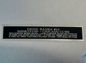 Ernie Banks Cubs Nameplate For A Signed Baseball Jersey Or Bat Case 1.25 X 6