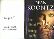 SIGNED DEAN KOONTZ YOUR HEART BELONGS TO ME 1ST w/DJ 2008 w/LETTER