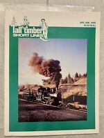 Tall timber Short Lines Magazine #41 April-June 1995 Connected Log Trucks,