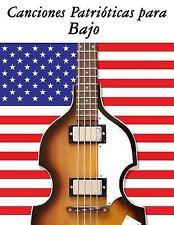 Canciones Patrióticas para Bajo : 10 Canciones de Estados Unidos by Uncle Sam...