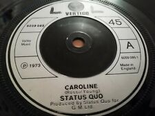 """STATUS QUO * CAROLINE * 7"""" SINGLE 1973 VERY GOOD"""