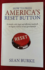 How to Press America's Reset Button Sean Burke Politics Voting Public Debt