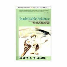 Inadmissible Evidence: The Story of the African-American Trial Lawyer Who Defend