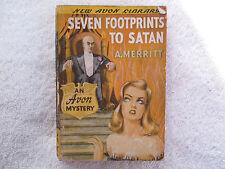 1942 SEVEN FOOTPRINTS TO SATAN by A. Merritt Avon 1st edition paperback VG-