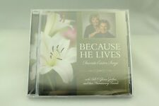 Because He Lives: Favorite Easter Songs by Bill & Gloria Gaither Rare CD Disc