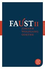 Johann Wolfgang von Goethe - Faust. Tl.2