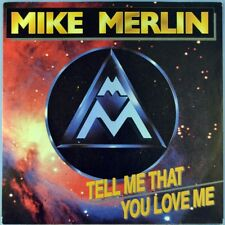 "7"" MIKE MERLIN Tell Me That You Love Me MICHAEL ERNST Austria KOCH 1988 wie NEU!"