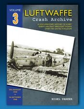 Luftwaffe Crash Archive - Volume 3